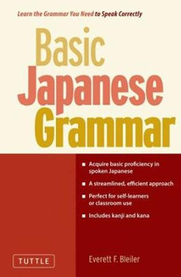 Basic Japanese Grammar  -     By: Everett F. Bleiler