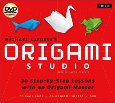 Origami Fundamentals Kit: Learn to Fold from an Origami Master and Have Fun Doing It  -     By: Michael G. LaFosse, Richard L. Alexander