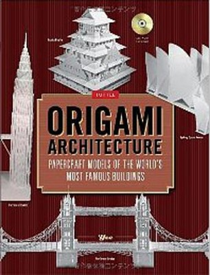 Origami Architecture: Papercraft Models of the World's Most Famous Buildings  -     By: Patrick Yee