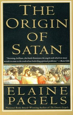 The Origin of Satan   -     By: Elaine Pagels