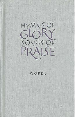 Hymns of Glory, Songs of Praise Words edition  -     Edited By: John Bell
