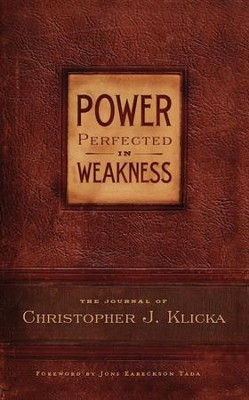 Power Perfected in Weakness - eBook  -     By: Christopher Klicka