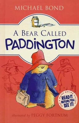 A Bear Called Paddington  -     By: Michael Bond     Illustrated By: Peggy Fortnum