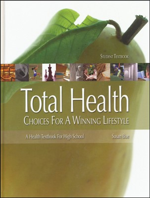 Total Health High School, Student Text (Hardcover)   -     By: Susan Boe