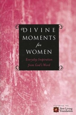 Divine Moments for Women  -     By: Ronald A. Beers, Amy E. Mason