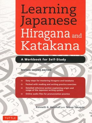 Learning Japanese Hiragana & Katakana:  Workbook for Self-Study Revised 2nd Edition  -     By: Kenneth G. Henshall, Tetsuo Takagaki