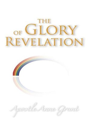 The Glory of Revelation - eBook  -     By: Anne Grant