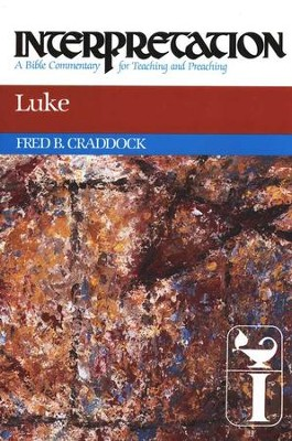 Luke: Interpretation: A Bible Commentary for Teaching and Preaching (Hardcover)   -     By: Fred Craddock