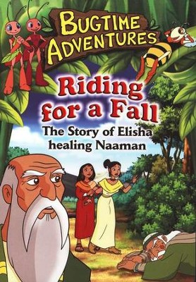 Bugtime Adventures: Riding for a Fall (The Story of Elisha  Healing Naaman), DVD  -