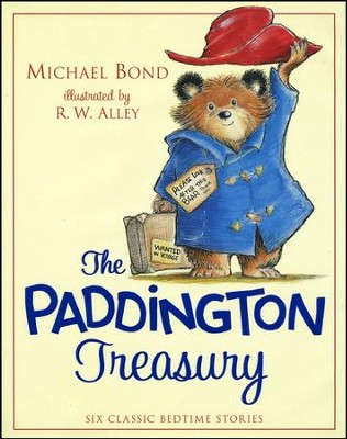 The Paddington Treasury  -     By: Michael Bond     Illustrated By: R.W. Alley