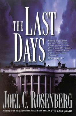 The Last Days, Last Jihad Series #2   -     By: Joel C. Rosenberg