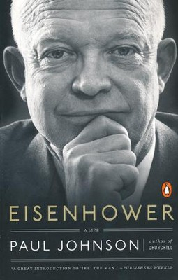 Eisenhower: A Life  -     By: Paul Johnson