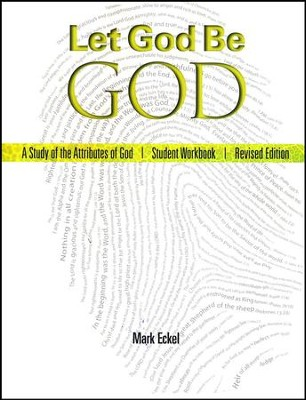 Let God Be God, Student Edition   -