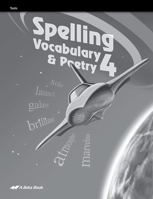 Abeka Spelling, Vocabulary, & Poetry 4 Student Test Book   -