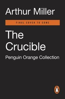 The Crucible  -     By: Arthur Miller