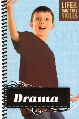 Life and Ministry Skills--Drama Guide   -