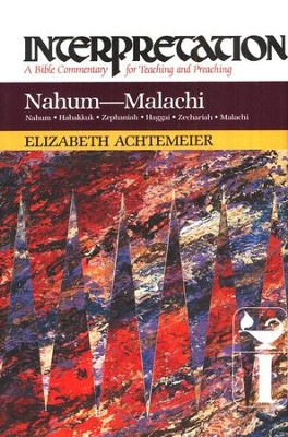 Nahum-Malachi: Interpretation: A Bible Commentary for Teaching and Preaching (Hardcover)  -     By: Elizabeth Achtemeier