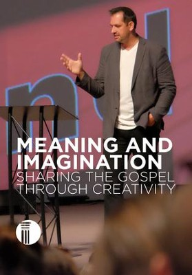 Meaning and Imagination: Sharing the Gospel through Creativity DVD  -     By: Abdu Murray