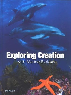 Exploring Creation with Marine Biology, Student Textbook   -     By: Sherri Seligson