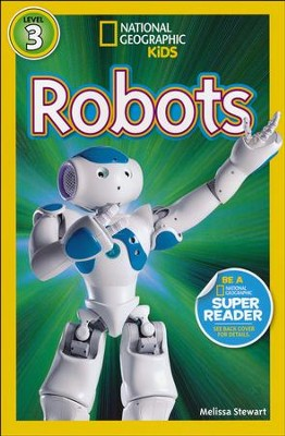 National Geographic Readers: Robots  -     By: Amy Shields