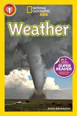 National Geographic Readers: Weather  -     By: Kris Rattini