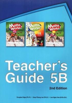 Singapore Math Works! Teacher's Guide 5B, 2nd Edition   -