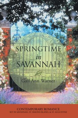 Springtime in Savannah - eBook  -     By: Gail Warner