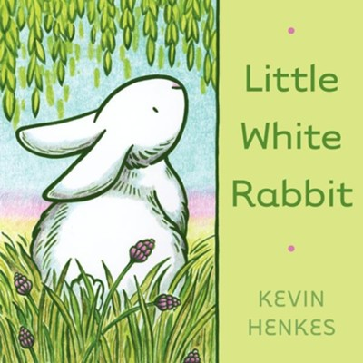 Little White Rabbit Board Book  -     By: Kevin Henkes