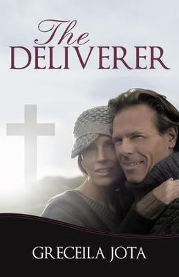 The Deliverer - eBook  -     By: Greceila Jota
