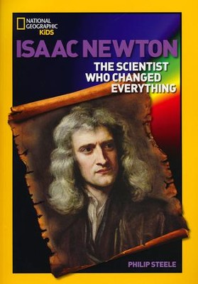 World History Biographies: Isaac Newton: The Scientist Who Changed Everything  -     By: Philip Steele