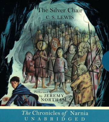 The Silver Chair, Unabriged CD   -     By: C.S. Lewis