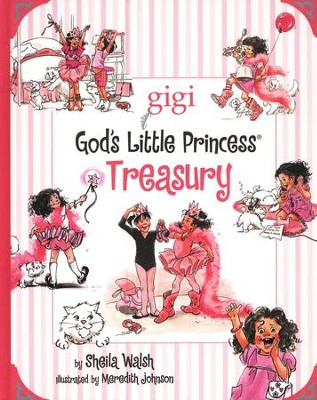 Gigi, God's Little Princess Treasury   -     By: Sheila Walsh