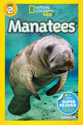 National Geographic Readers: Manatees  -     By: Laura Marsh