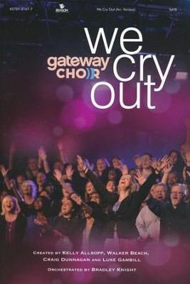 We Cry Out, Choral Book   -     By: Gateway Church