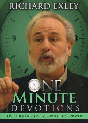 One Minute Devotions: One Thought, One Scripture, One Prayer  -     By: Richard Exley