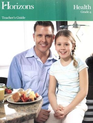 Horizons Health Grade 4 Teacher's Guide  -