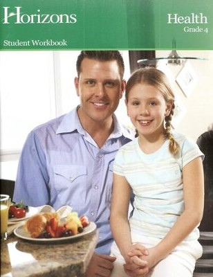 Horizons Health Grade 4 Workbook  -