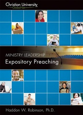 ML513: Expository Preaching - A Christian University GlobalNet Course, DVD-Rom with MP3 files   -     By: Haddon Robinson Ph.D