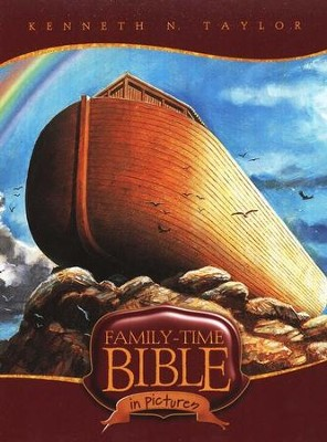 Family-Time Bible in Pictures  -     By: Kenneth N. Taylor
