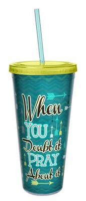 Pray About It, 24 oz Acrylic Tumbler w/ Straw  -