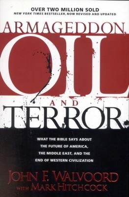 Armageddon, Oil, and Terror  -     By: John F. Walvoord, Mark Hitchcock