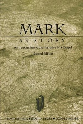 Mark as Story, 2nd Edition   -     By: David Rhoads, Joanna Dewey, Donald Michie