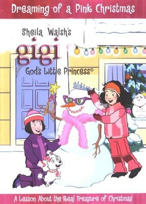 Gigi: Dreaming of a Pink Christmas, DVD   -     By: Sheila Walsh