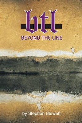 Beyond The Line: Living an Active Faith - eBook  -     By: Stephen Blewett