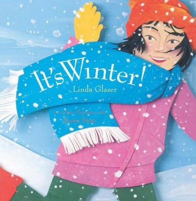ITS WINTER  -     By: Linda Glaser     Illustrated By: Susan Swan