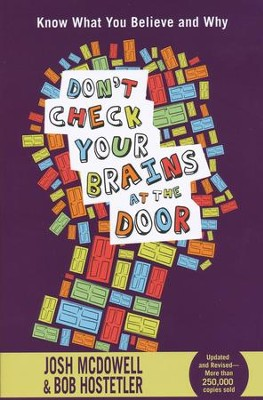 Don't Check Your Brains at the Door - Slightly Imperfect  -     By: Josh McDowell, Bob Hostetler