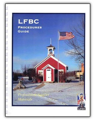 Procedures Guide Landmark Freedom Baptist Curriculum   -