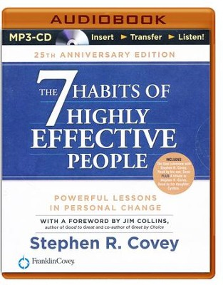 The 7 Habits of Highly Effective People: 25th Anniversary Edition - Abridged audio book on MP3-CD  -     Narrated By: Stephen R. Covey     By: Stephen R. Covey