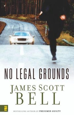 No Legal Grounds - eBook  -     By: James Scott Bell