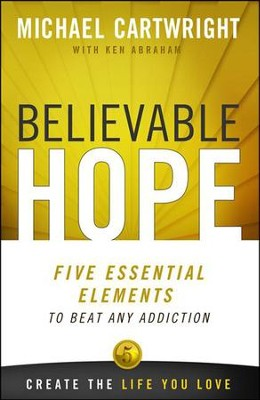 Believable Hope  -     By: Michael Cartwright, Ken Abraham